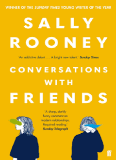 Conversations with friends by Sally Rooney – Review