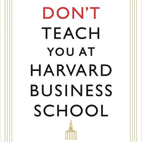 "10 Key Takeaways from ""What They Don't Teach You At Harvard Business School"" by Mark McCormack"
