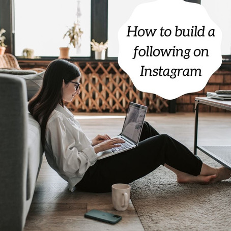 How to build a following on Instagram