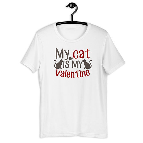 My Cat is My Valentine Short-Sleeve Unisex T-Shirt
