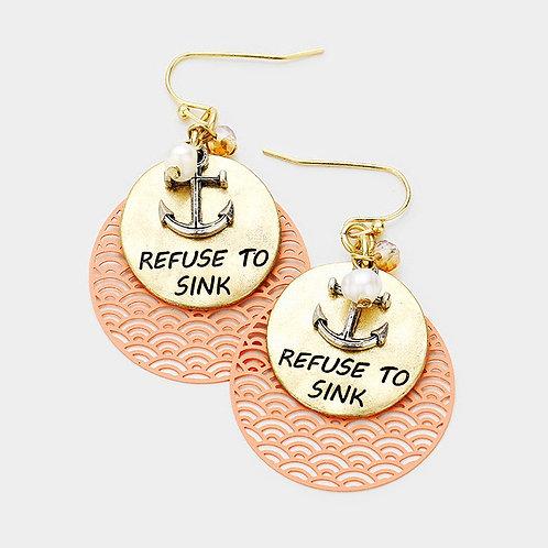 Refuse to Sink Earrings