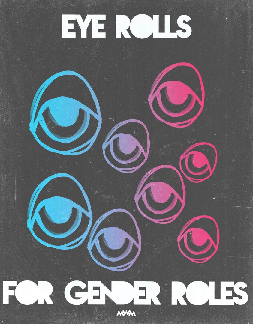 Eye Rolls for Gener Roles