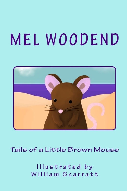 Tails of a Little Brown Mouse