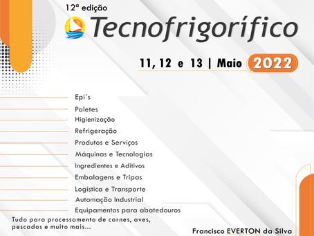 EXCELENTE FERRAMENTA DE MARKETING, SEJA EXPOSITOR NA TECNOFRIGORIFICO 2022