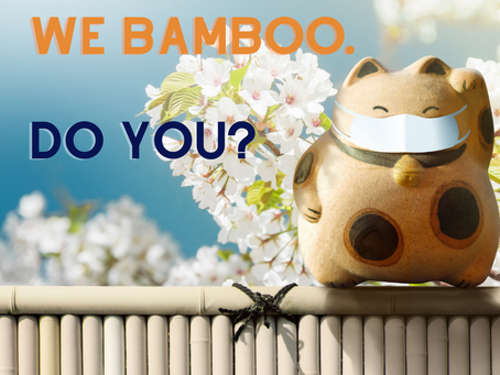 We Bamboo. Do You?