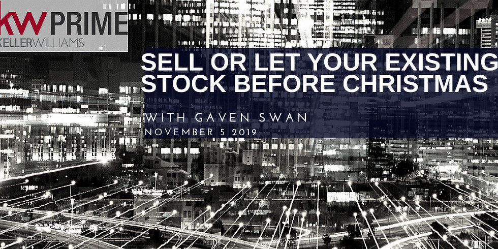 Sell or Let your existing stock before Christmas - with Gaven Swan