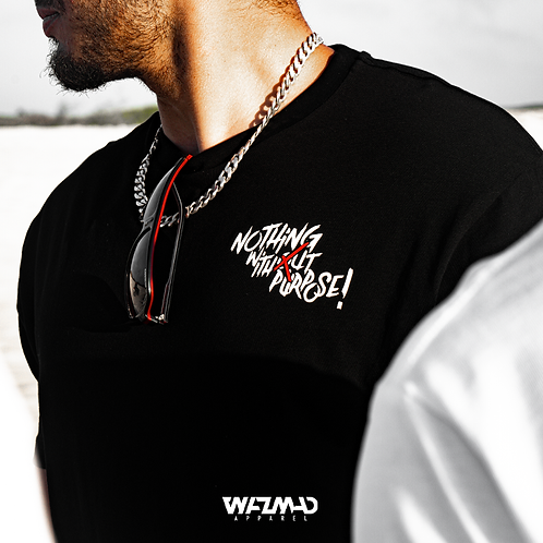 Wazmad Apparel - Nothing Without Purpose!