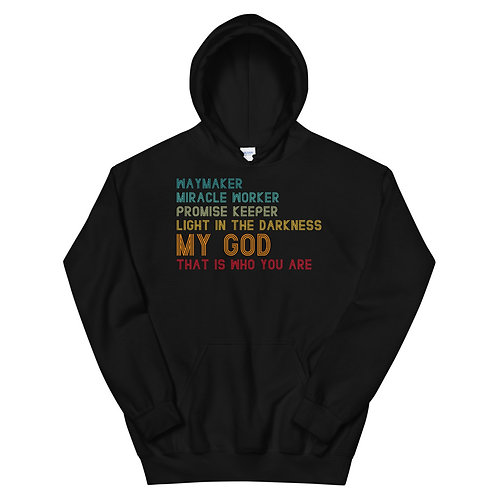 Waymaker Miracle Worker Promise Keeper Light in the Darkness Unisex Hoodie
