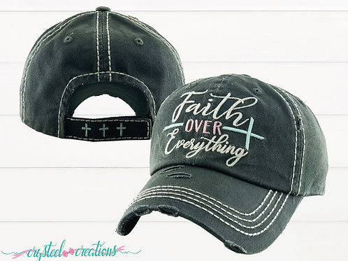 Faith Over Everything Hat