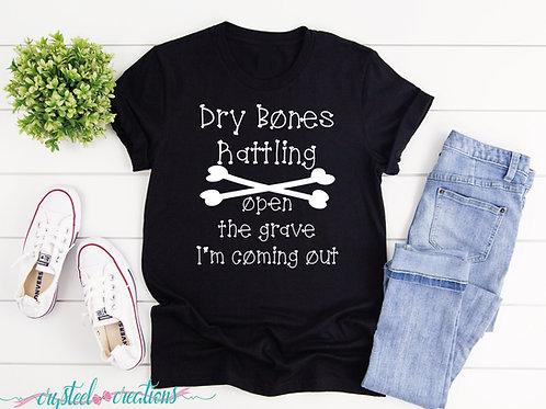Dry Bones Rattling white font Short-Sleeve Unisex T-Shirt