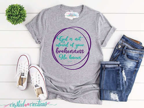 God Is Not Afraid of Your Brokenness Short-Sleeve Unisex T-Shirt