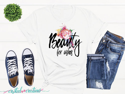 Beauty for Ashes Dark Font Short-Sleeve Unisex T-Shirt