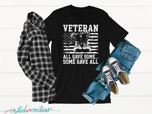 Veteran All Gave Some Some Gave All Short-Sleeve Unisex T-Shirt