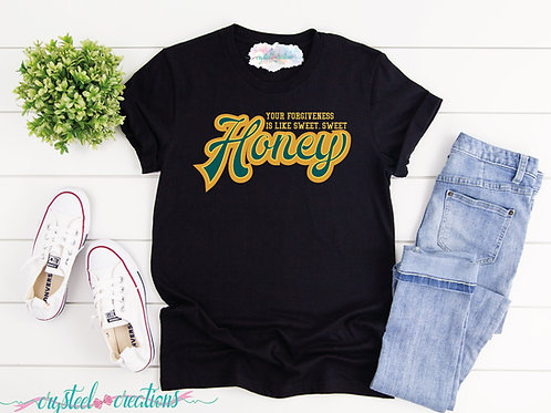 Your Forgiveness is Like Sweet Honey Short-Sleeve Unisex T-Shirt