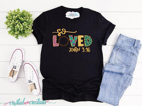 So Loved Short-Sleeve Unisex T-Shirt