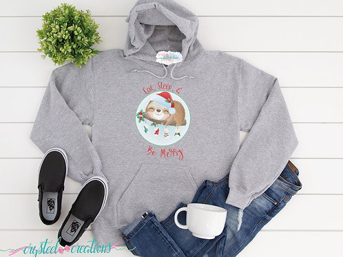 Eat, Sleep, Be Merry Sloth Unisex Hoodie