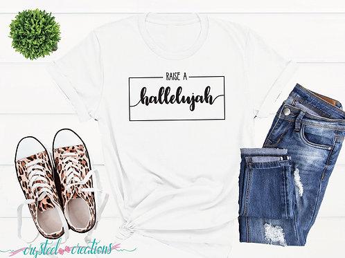 Raise a hallelujah black font Short-Sleeve Unisex T-Shirt