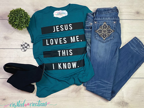 Jesus Loves Me This I Know Unisex Shirt