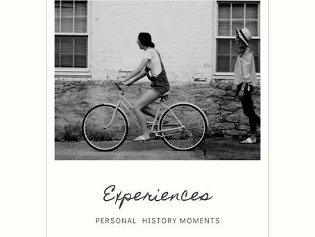 Experiences: Personal History
