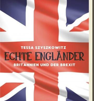 Literaturtipp: Echte Engländer ― Britannien und der Brexit