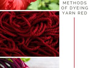 3 Ways to Naturally Dye Yarn Red
