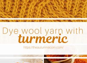 How to Dye Wool Yarn With Turmeric