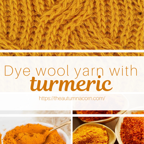 How to Dye Wool Yarn With Turmeric