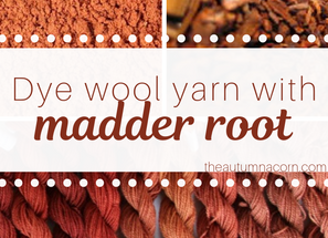 Dyeing Wool With Madder Root