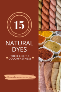 Best Light + Colorfast Natural Dyes