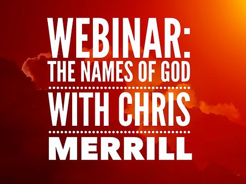 WEBINAR:  The Names of God with Chris Merrill