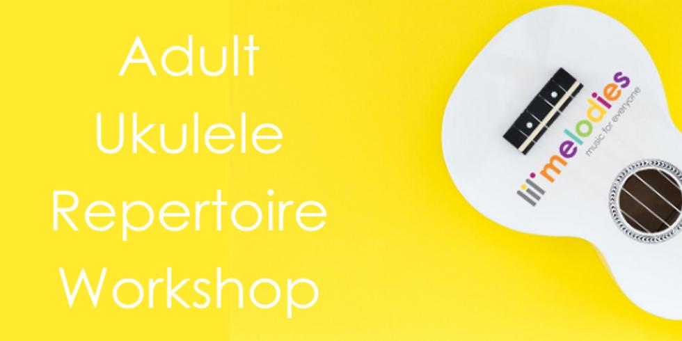 Adult Ukulele - Repertoire Workshop