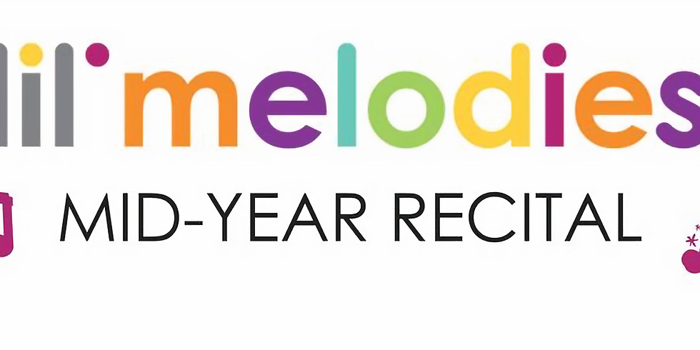 Lil' Melodies - MID YEAR CONCERT