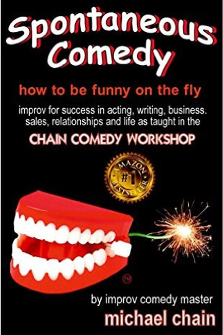 Spontaneous Comedy: how to be funny on the fly