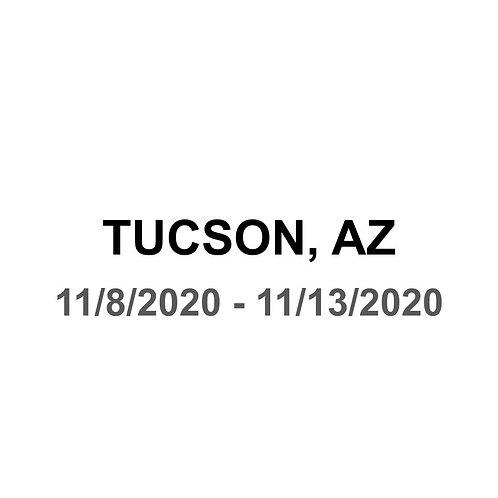Tucson, AZ 11/8 - 11/13