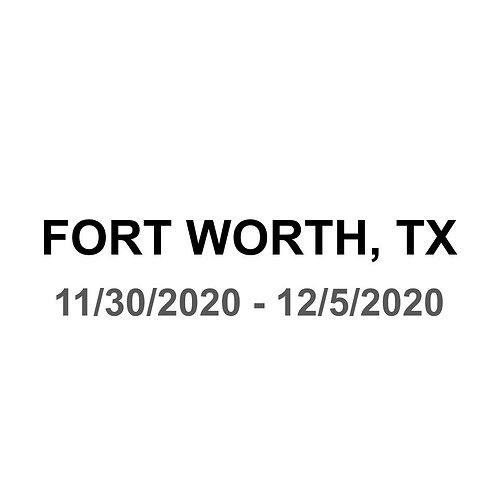 Fort Worth, TX 11/30 - 12/5
