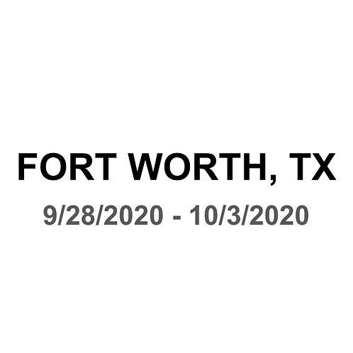Fort Worth, TX 9/28 - 10/3