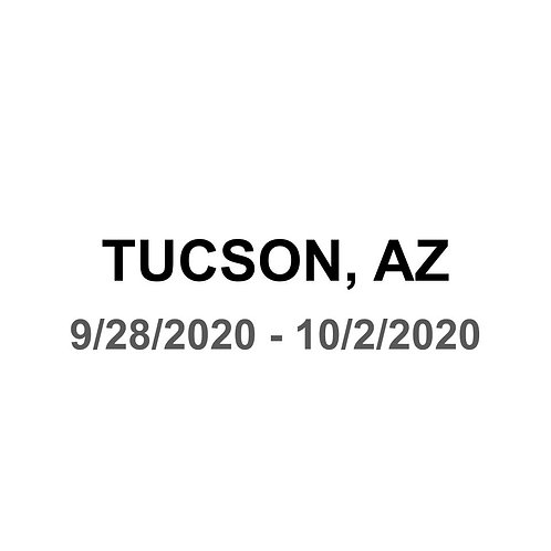 Tucson, AZ 9/28 - 10/2
