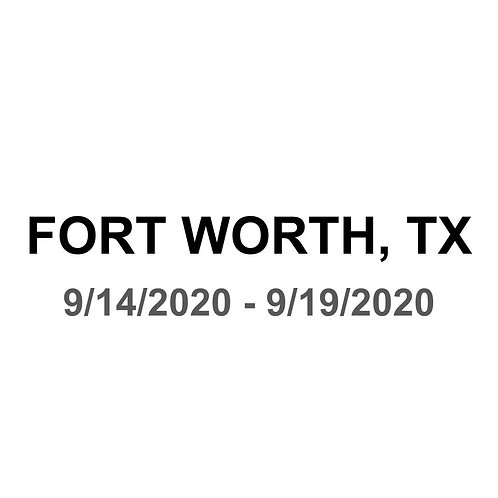 Fort Worth, TX 9/14 - 9/19