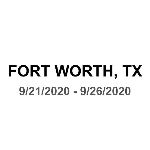 Fort Worth, TX 9/21 - 9/26