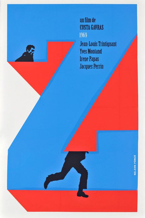 "Movie poster for ""Z,"" design by Nelson Ponce.  Read more at PrintMag.com: Image of the Day, March 7, 2012 For great design products, visit our online store! MyDesignShop.com"