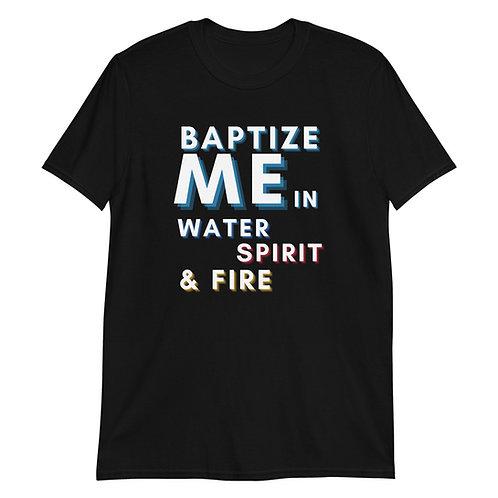 Baptize Me Short-Sleeve T-Shirt