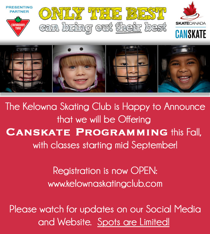 Kelowna Skating Club - Fall CanSkate Registration Available for Ages 3 years old an Up