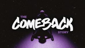 Comeback Series