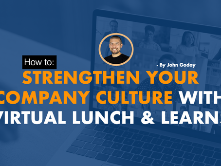 Strengthen Your Company Culture with Virtual Lunch & Learns