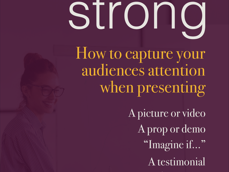 How to capture your audiences attention when presenting