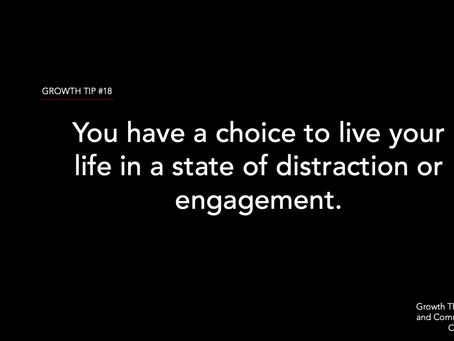 Choose Engagement Over Distraction