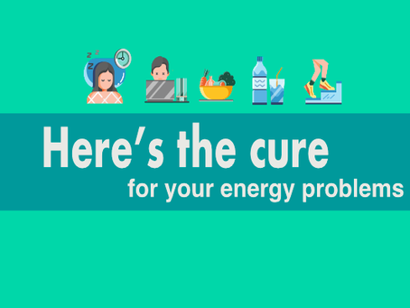 Here's the cure for your energy problems