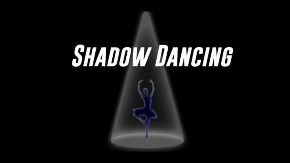Shadow Dancing #1