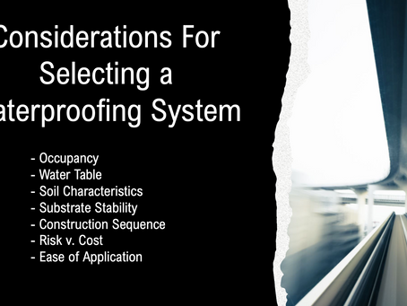 Considerations for Selecting a Waterproofing System