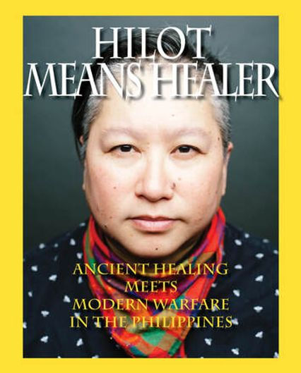 """A Brown person looks intently into the camera. Masthead reads """"Hilot Means Healer"""". Coverline reads """"Ancient Healing Meets Modern Warfare in the Philippines""""."""